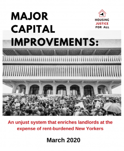 MAJOR CAPITAL IMPROVEMENTS: AN UNJUST SYSTEM THAT ENRICHES LANDLORDS AT THE EXPENSE OF RENT-BURDENED NEW YORKERS